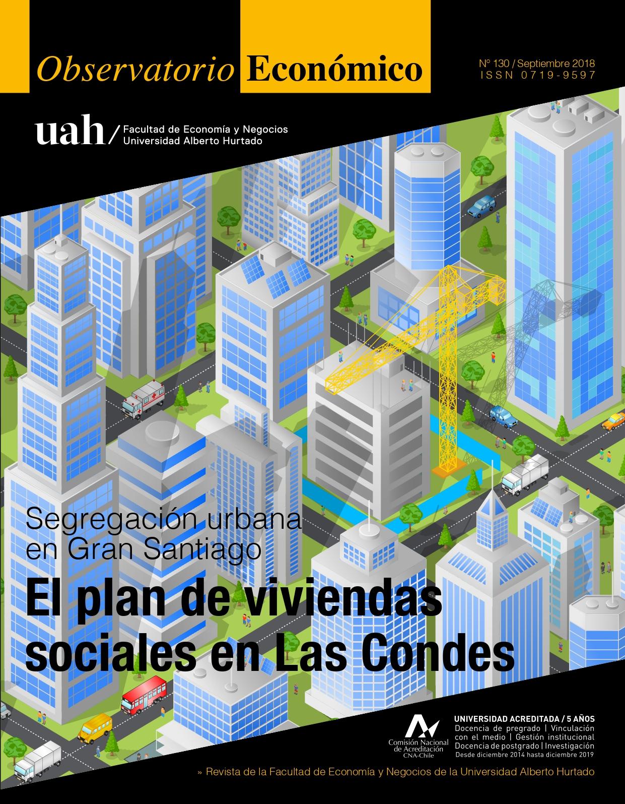 """Título del número de la revista : """"Segregación urbana en Gran Santiago : El plan de viviendas sociales en Las Condes"""""""