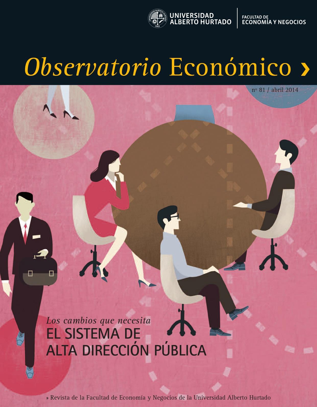 """Título del número de la revista : """"Los cambios que necesita el Sistema de Alta Dirección Pública"""""""