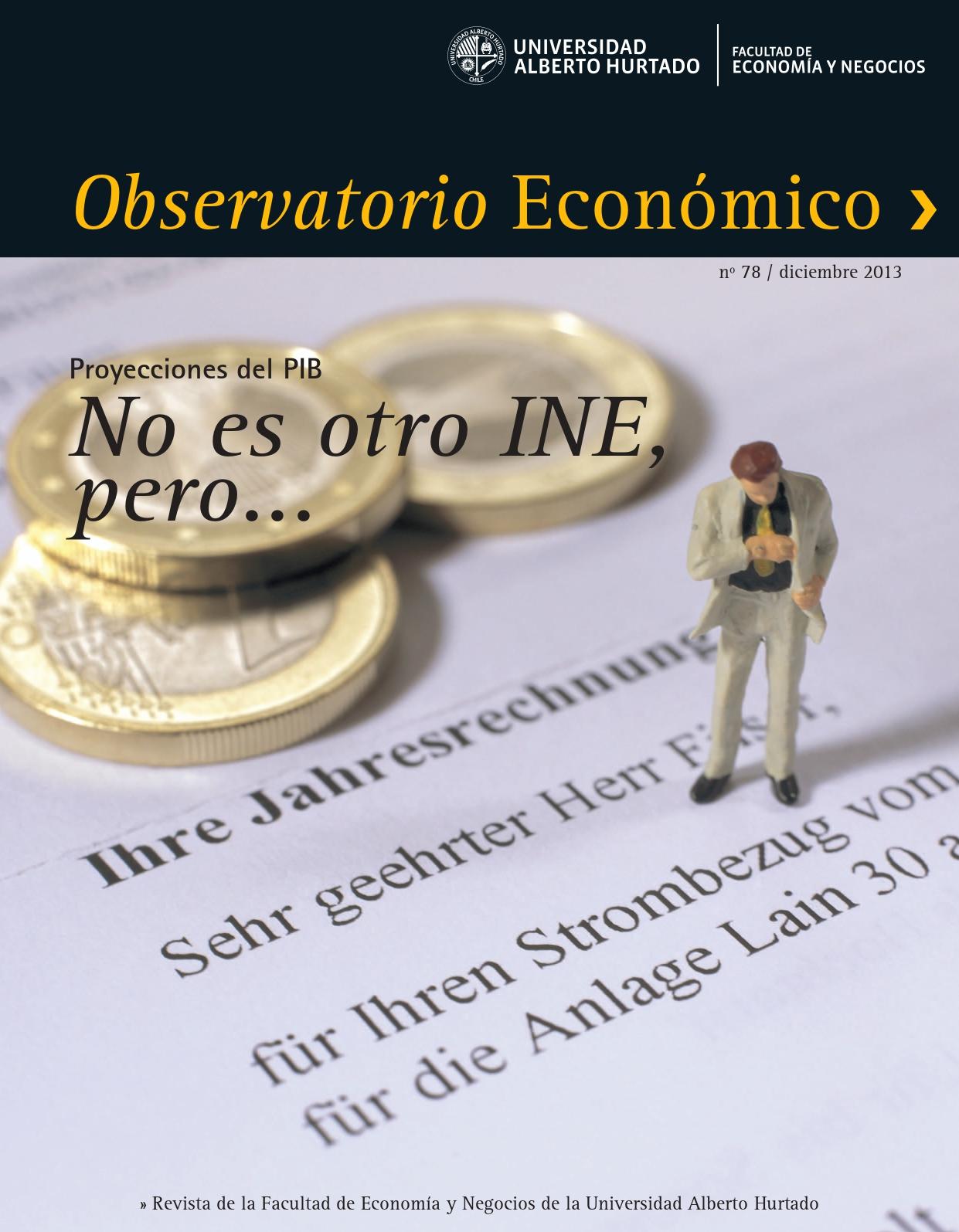 """Título del número de la revista : """"Proyecciones del PIB : No es otro INE, pero..."""""""