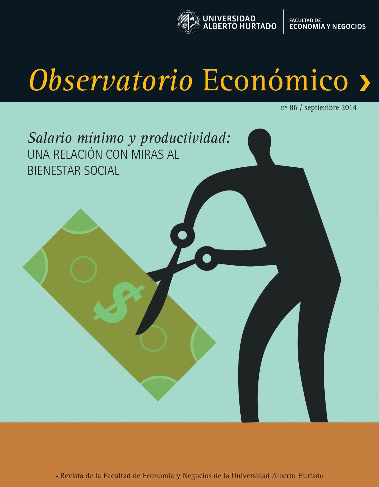 """Título del número de la revista : """"Salario mínimo y productividad : Una relación con miras al bienestar social"""""""