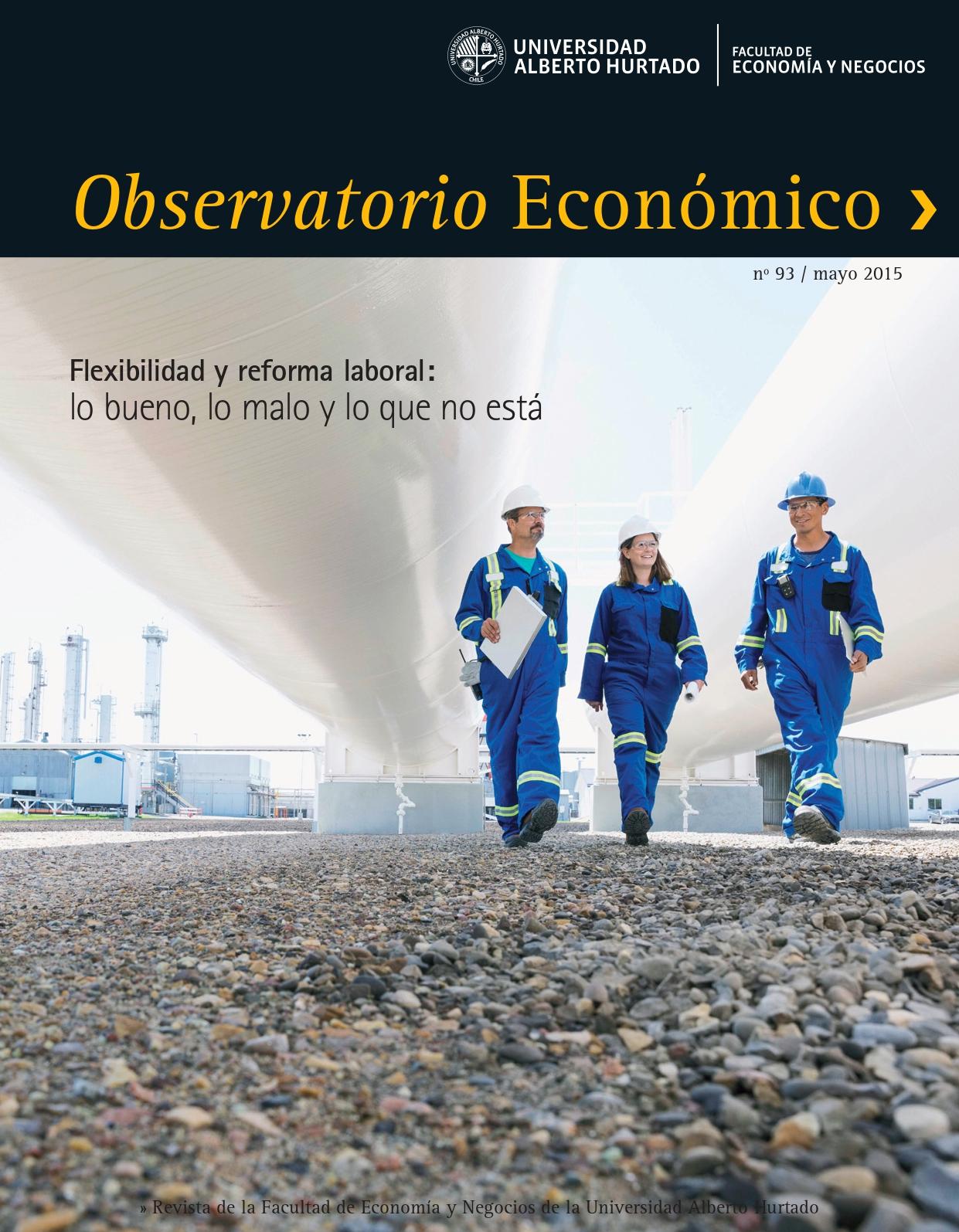 """Título del número de la revista : """"Flexibilidad y reforma laboral : lo bueno, lo malo y lo que no está"""""""