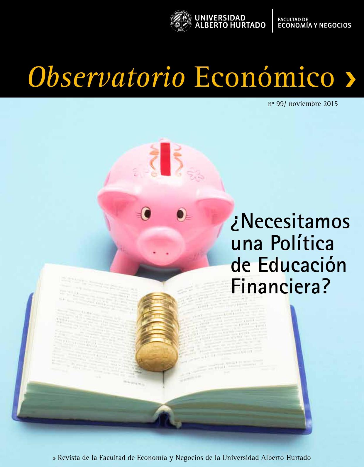 """Título del número de la revista : """"¿Necesitamos una Política de Educación Financiera?"""""""