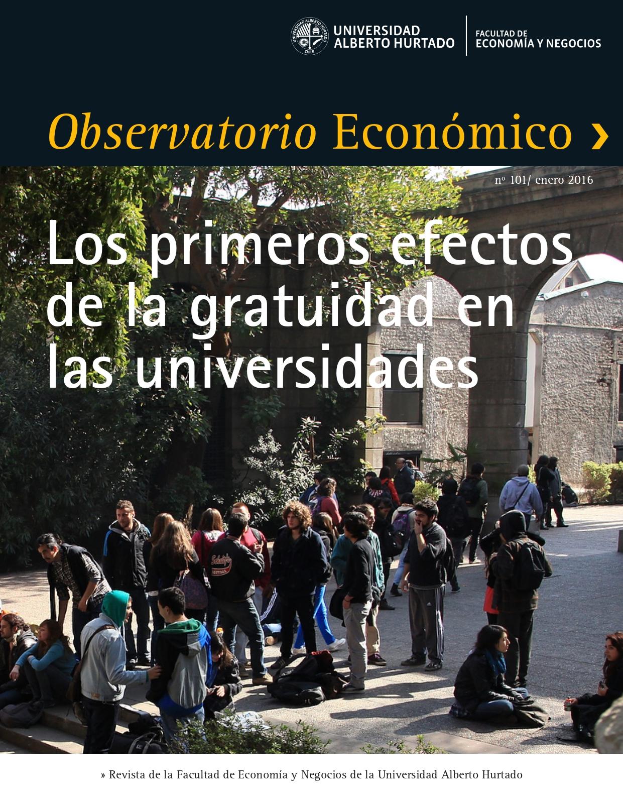 """Título del número de la revista : """"Los primeros efectos de la gratuidad en las universidades"""""""