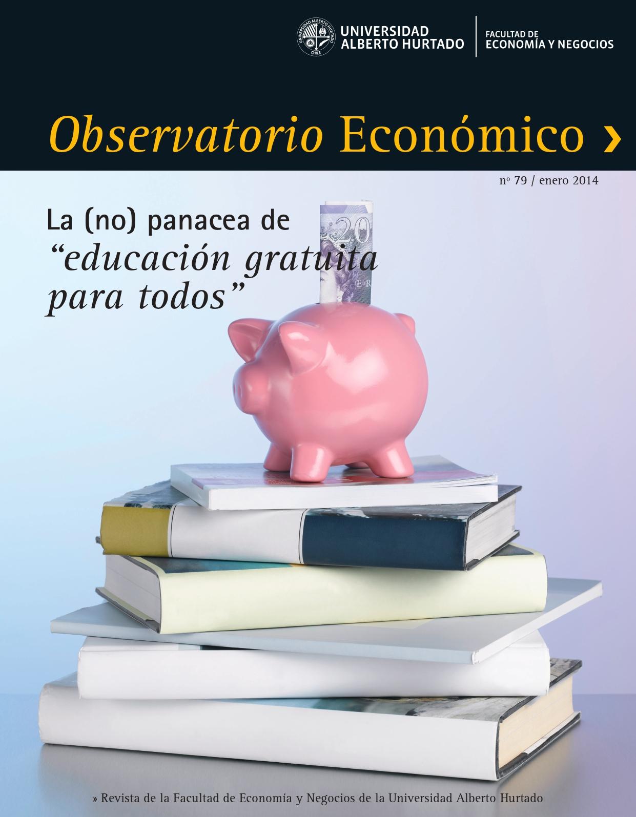 """Título del número de la revista : """"La (no) panacea de """"educación gratuita para todos"""" """" """""""