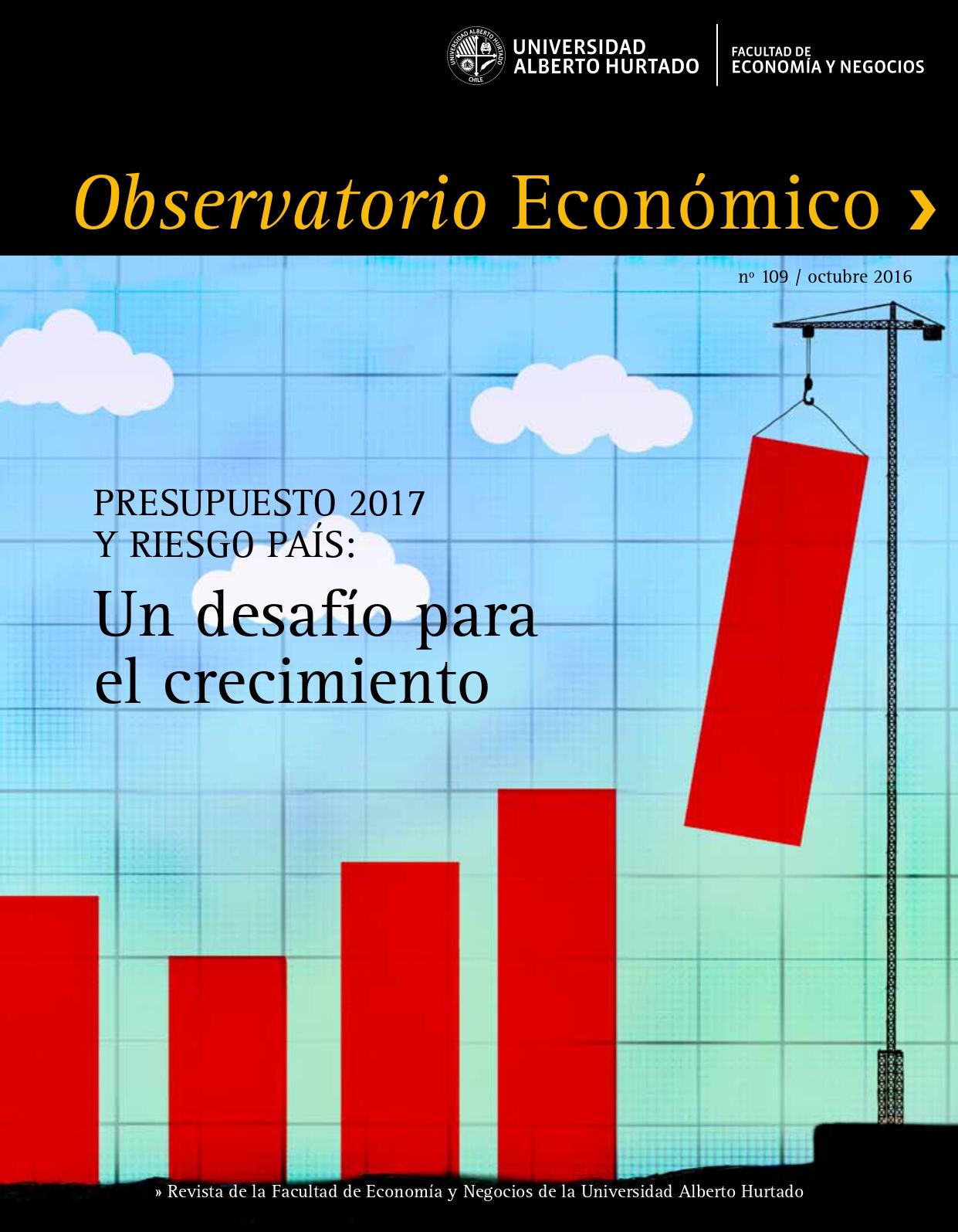 """Título del número de la revista : """"Presupuesto 2017 y riesgo país : Un desafío para el crecimiento"""""""