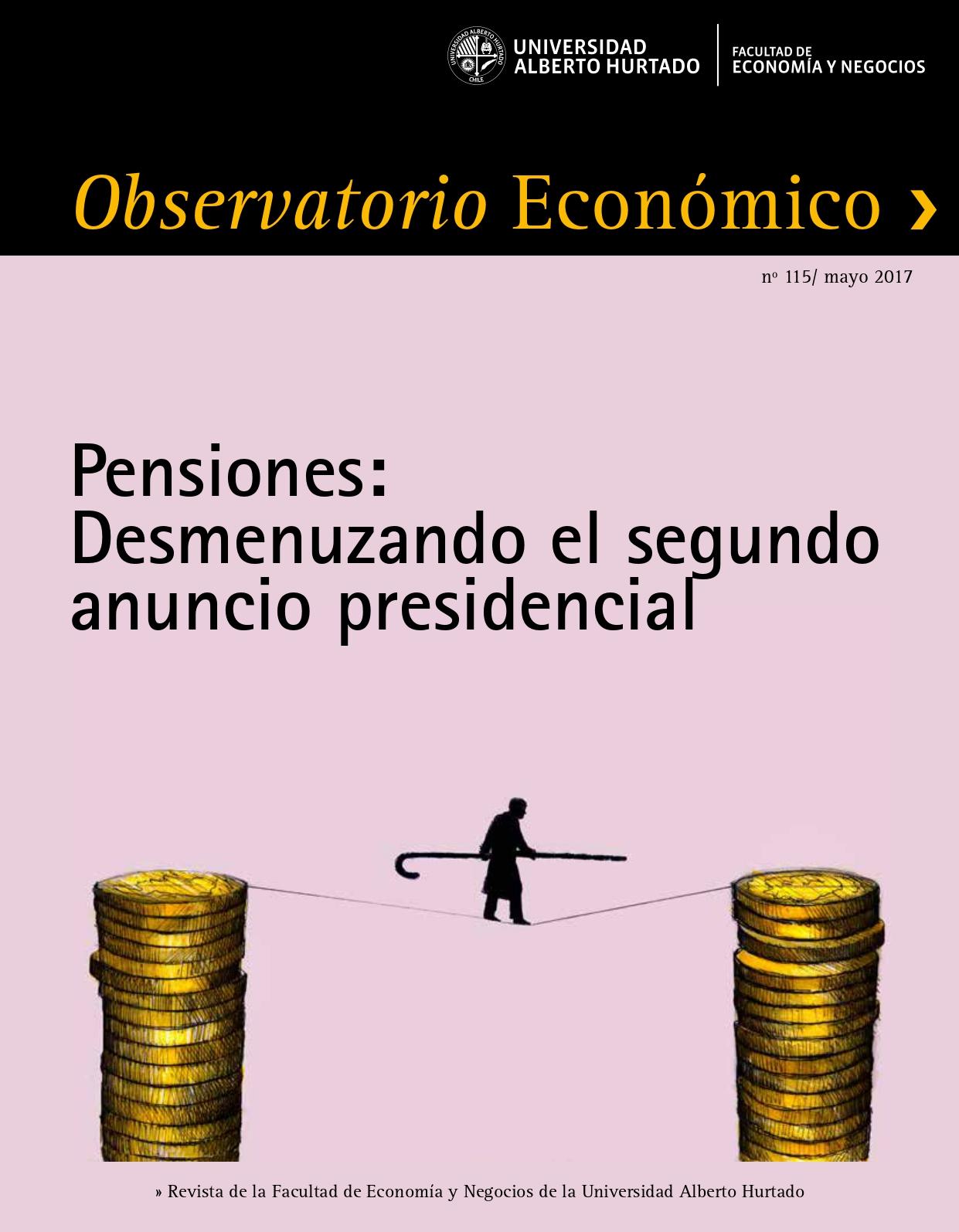 """Título del número de la revista : """"Pensiones : Desmenuzando el segundo anuncio presidencial"""""""