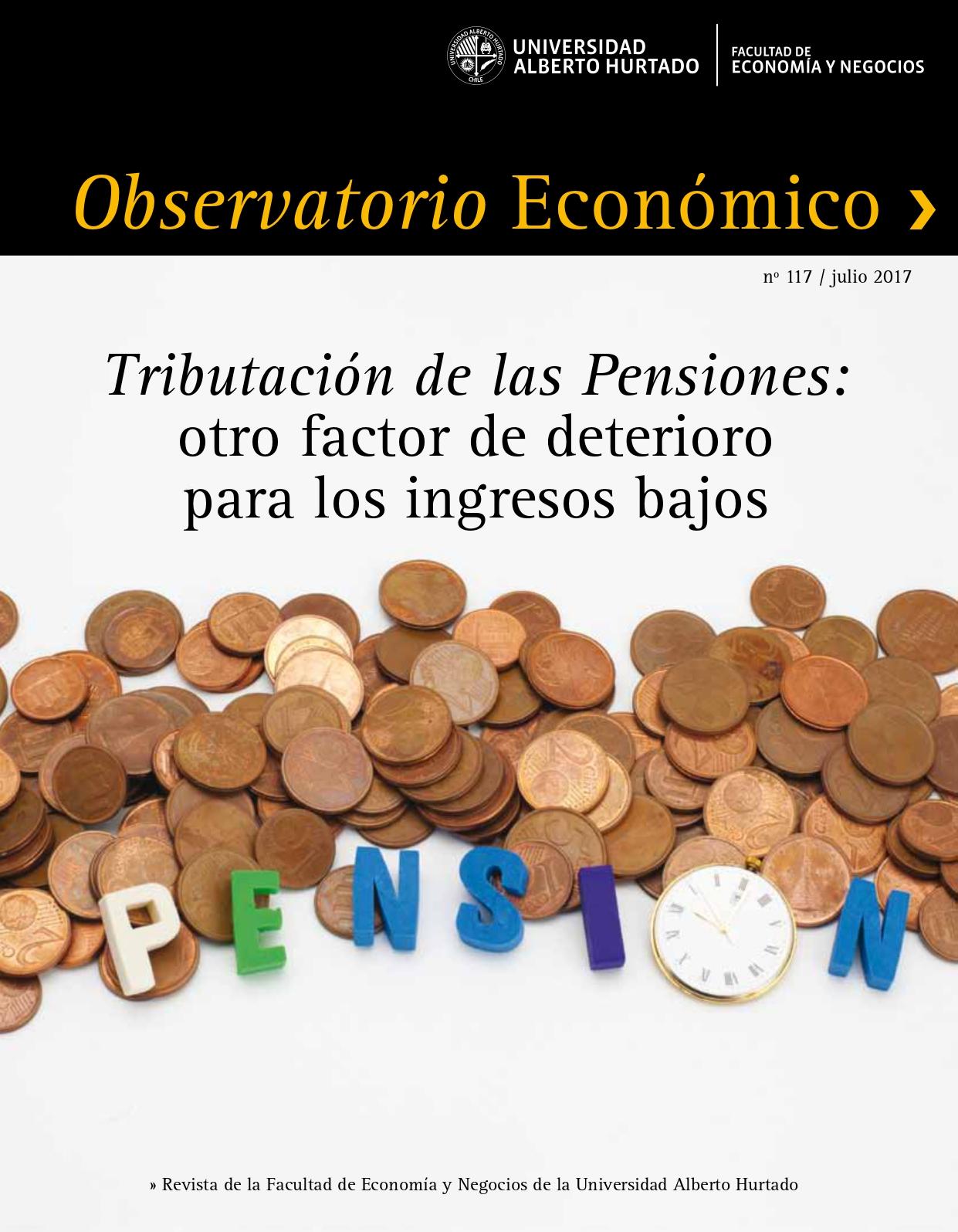 """Título del número de la revista : """"Tributación de las pensiones : otro factor de deterioro para los ingresos bajos"""""""