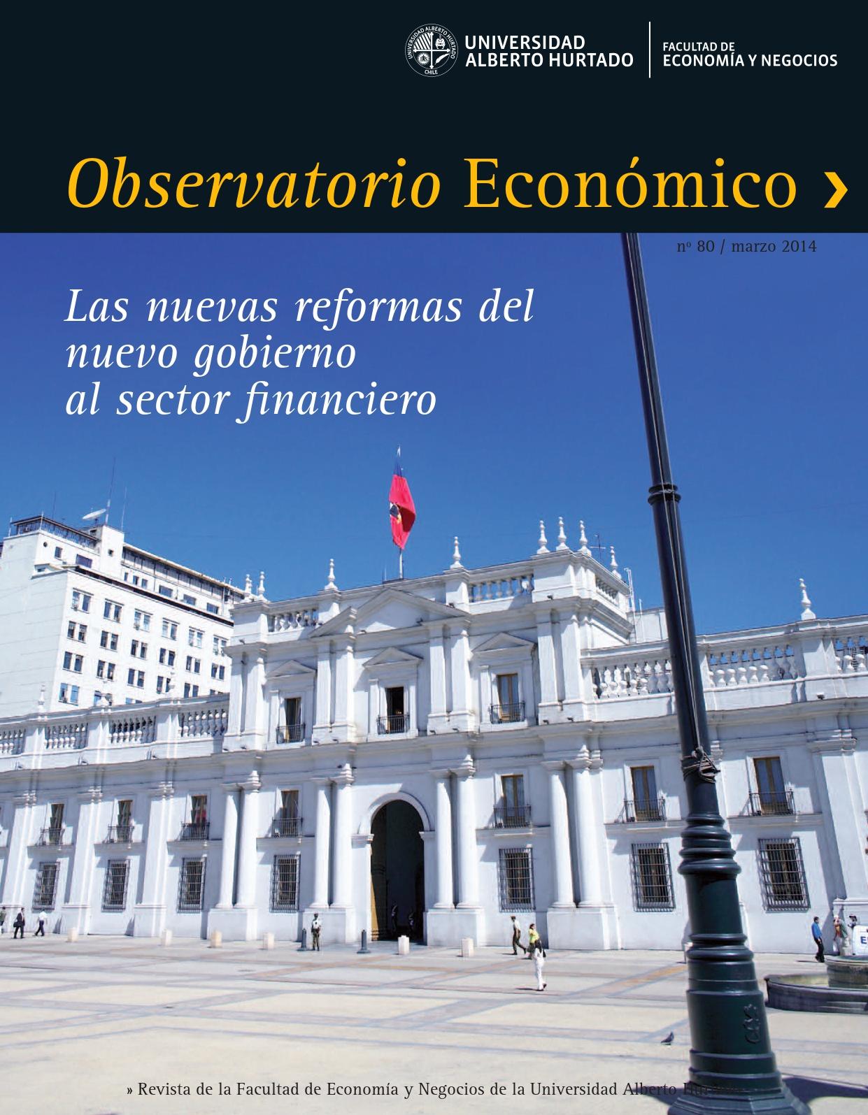"""Título del número de la revista : """"Las nuevas reformas del nuevo gobierno al sector financiero"""""""